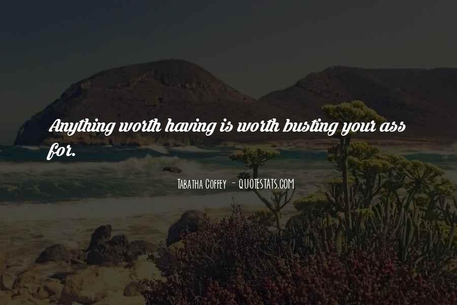 Quotes About No Self Worth #8065