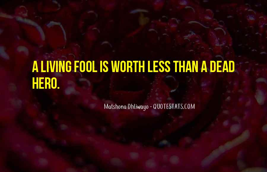 Quotes About No Self Worth #842