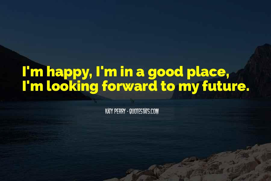 A Good Place Quotes #163682