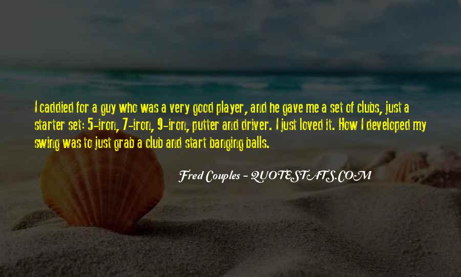 A Guy Player Quotes #1093847