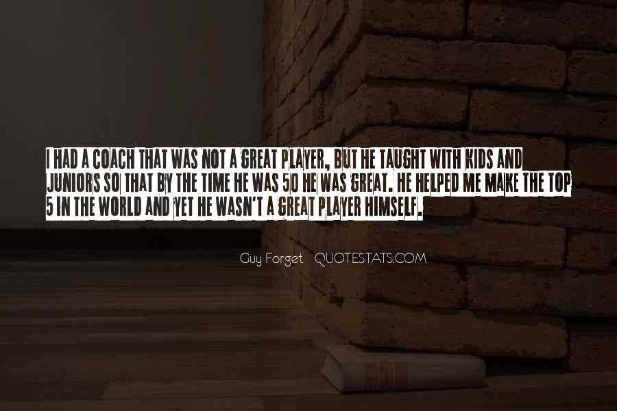 A Guy Player Quotes #1424082