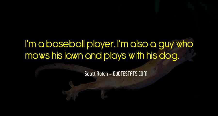 A Guy Player Quotes #1808807