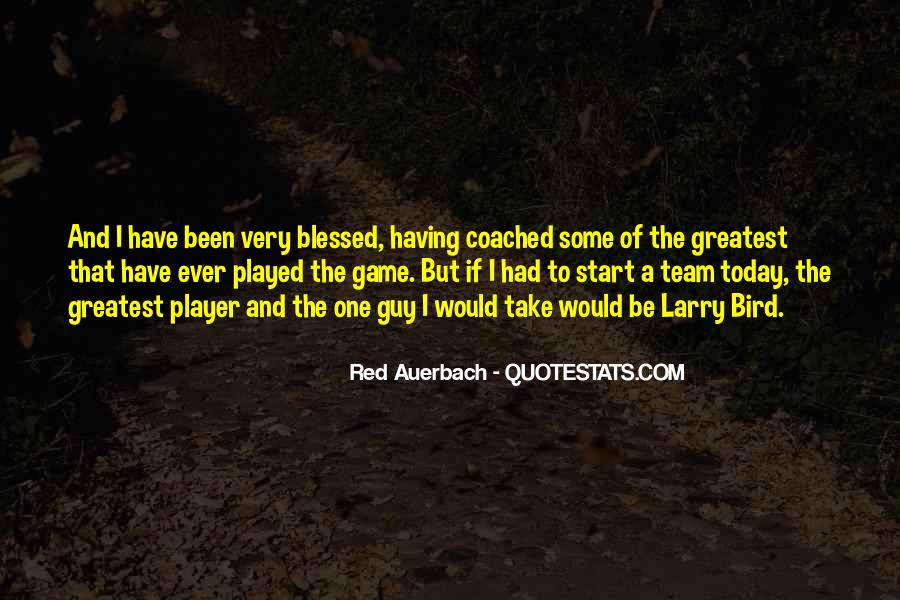 A Guy Player Quotes #297975