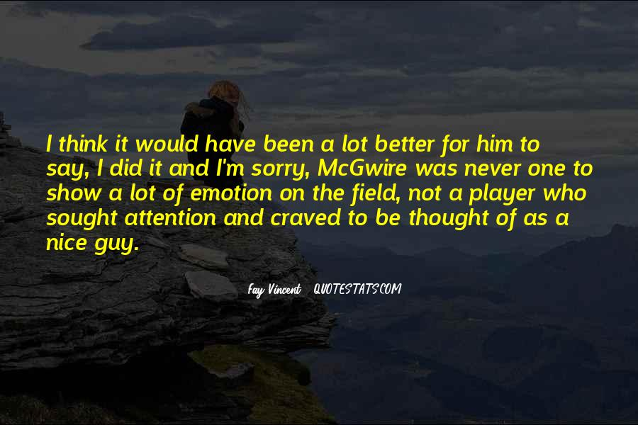 A Guy Player Quotes #32999