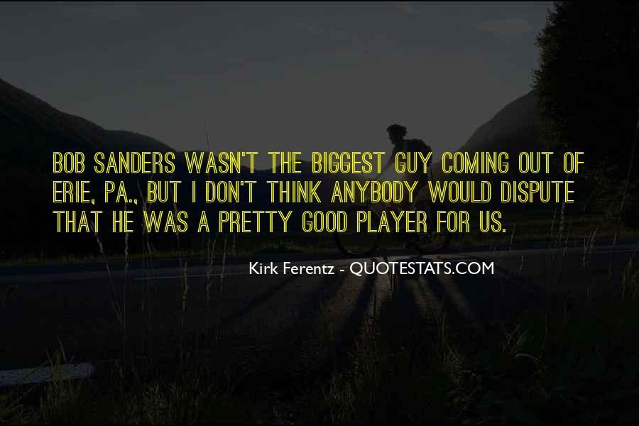 A Guy Player Quotes #512735