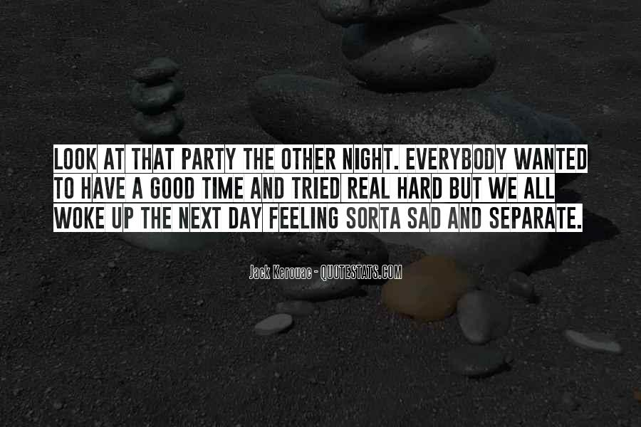 A Hard Day Night Quotes #1408458
