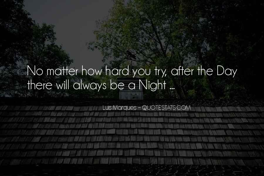 A Hard Day Night Quotes #485500