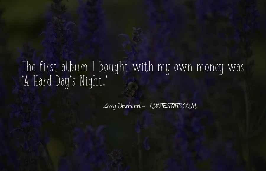A Hard Day Night Quotes #812940