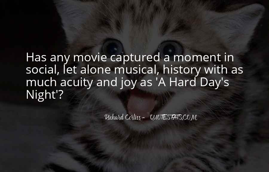 A Hard Day Night Quotes #900202