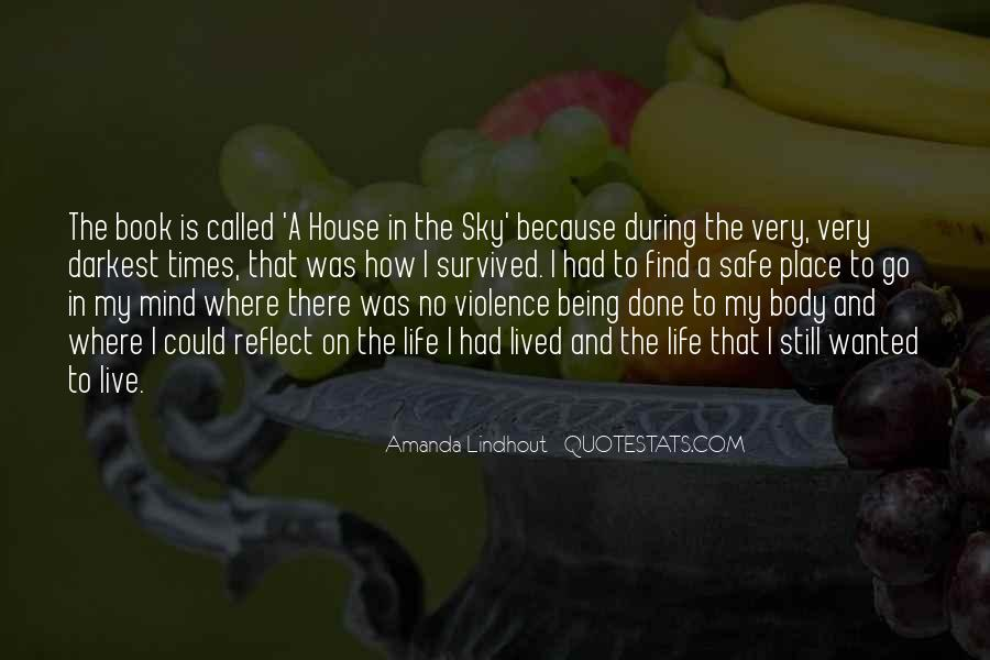 A House Is Quotes #29249