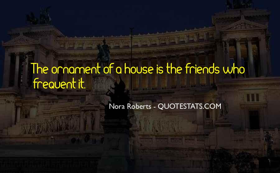 A House Is Quotes #35900