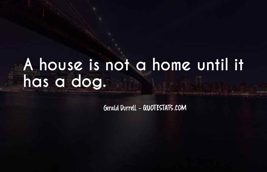A House Is Quotes #40085