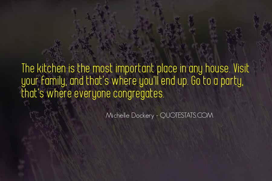 A House Is Quotes #4700