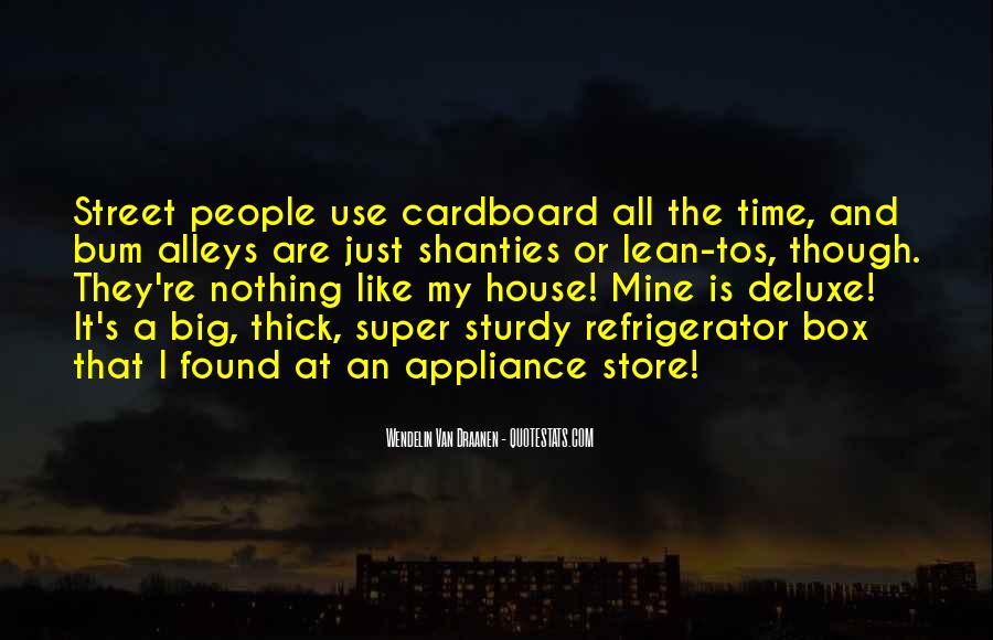 A House Is Quotes #71188