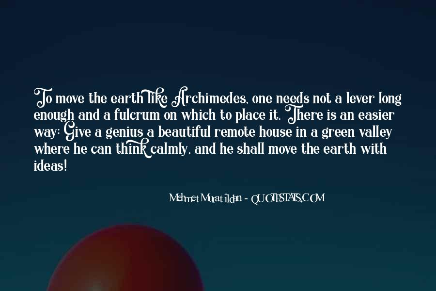 A House Is Quotes #9807