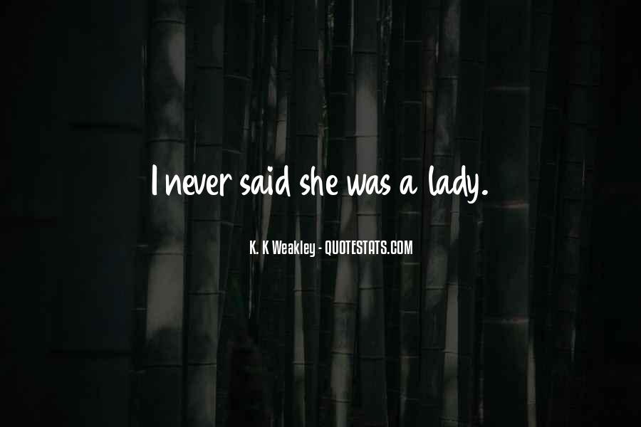 A Lady Never Quotes #252425