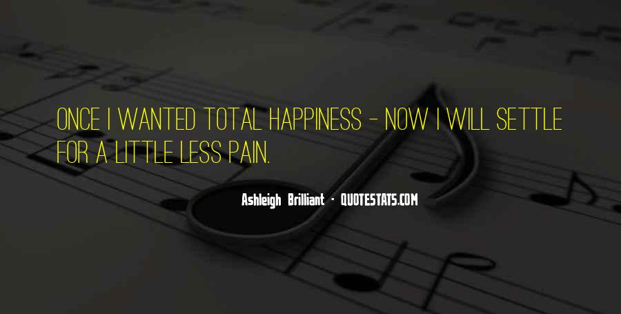 A Little Happiness Quotes #139225