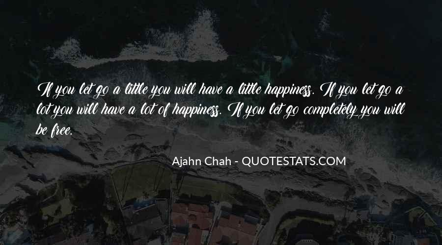 A Little Happiness Quotes #349372