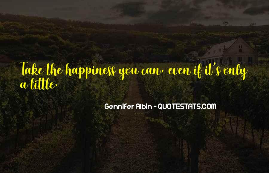 A Little Happiness Quotes #375645
