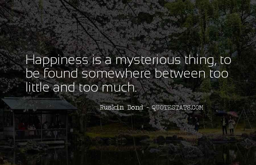A Little Happiness Quotes #398910