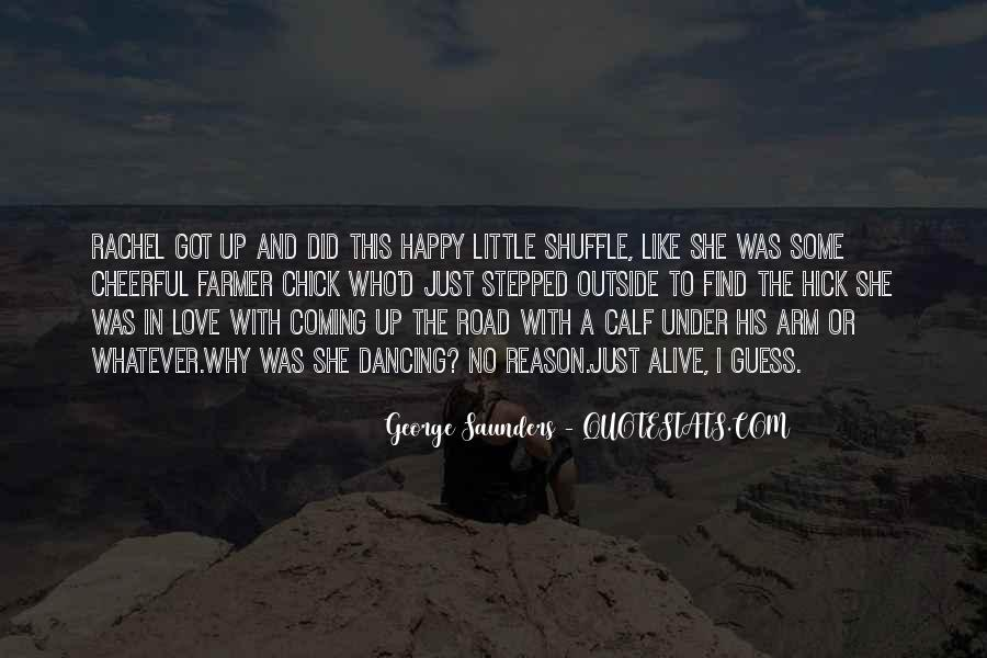 A Little Happiness Quotes #534394