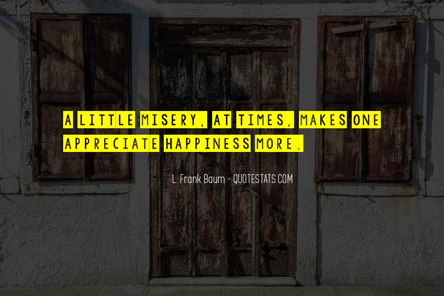 A Little Happiness Quotes #574937