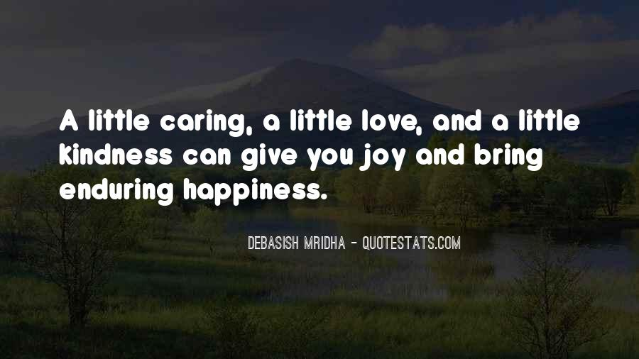 A Little Happiness Quotes #582388