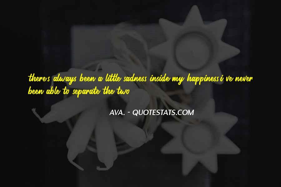 A Little Happiness Quotes #675435