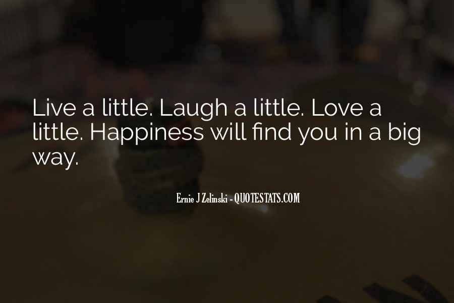 A Little Happiness Quotes #677598