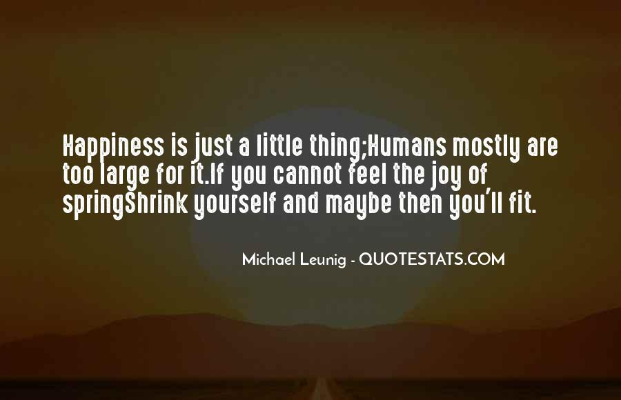 A Little Happiness Quotes #98148