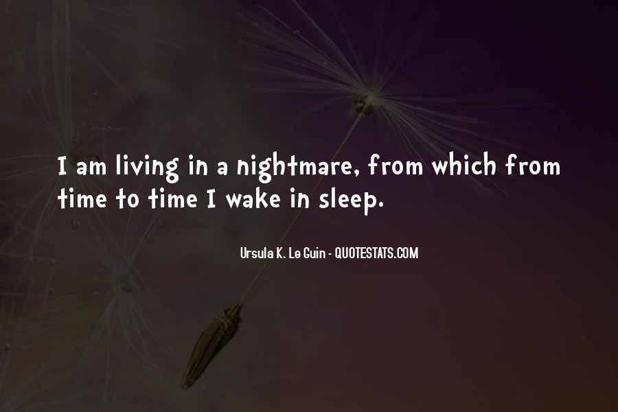 A Living Nightmare Quotes #1840498