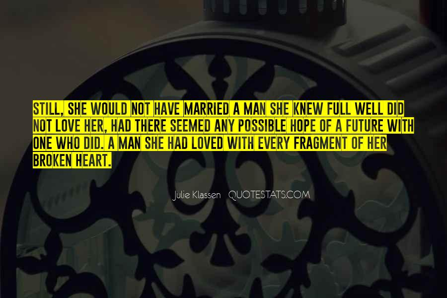 A Man Heart Quotes #102066