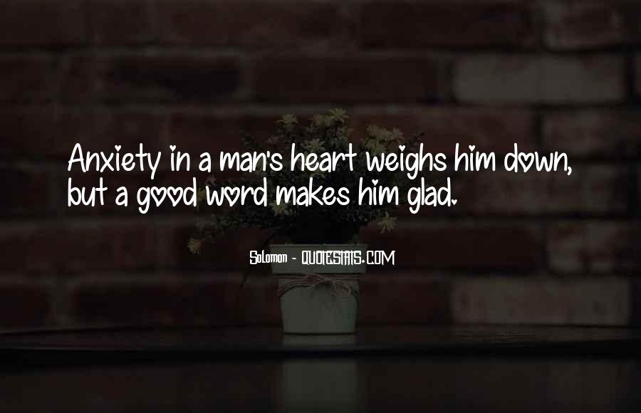 A Man Heart Quotes #18555