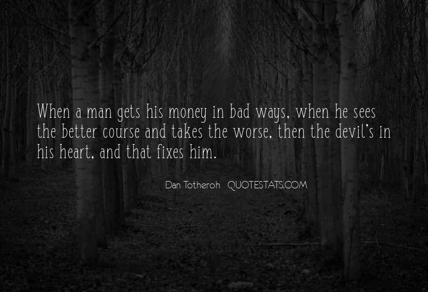 A Man Heart Quotes #31151