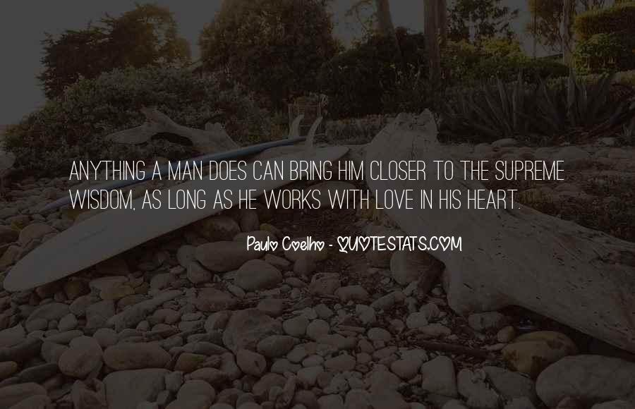 A Man Heart Quotes #44285
