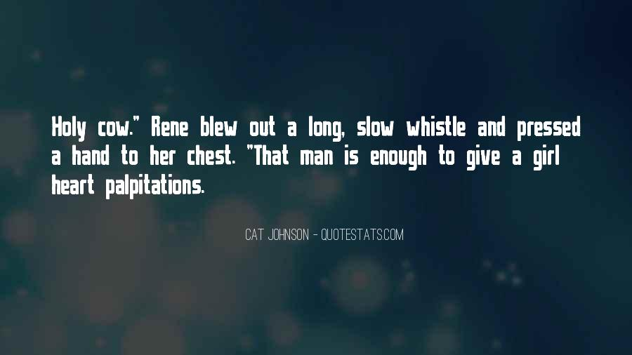 A Man Heart Quotes #4851