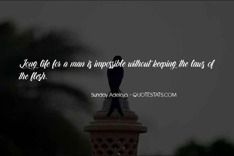 A Man Is Quotes #3507