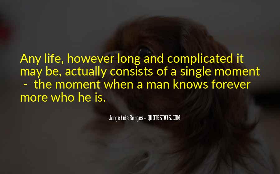 A Man Is Quotes #4810