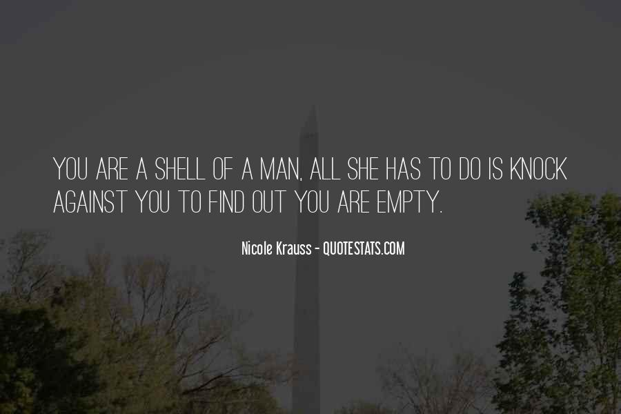 A Man Is Quotes #6117