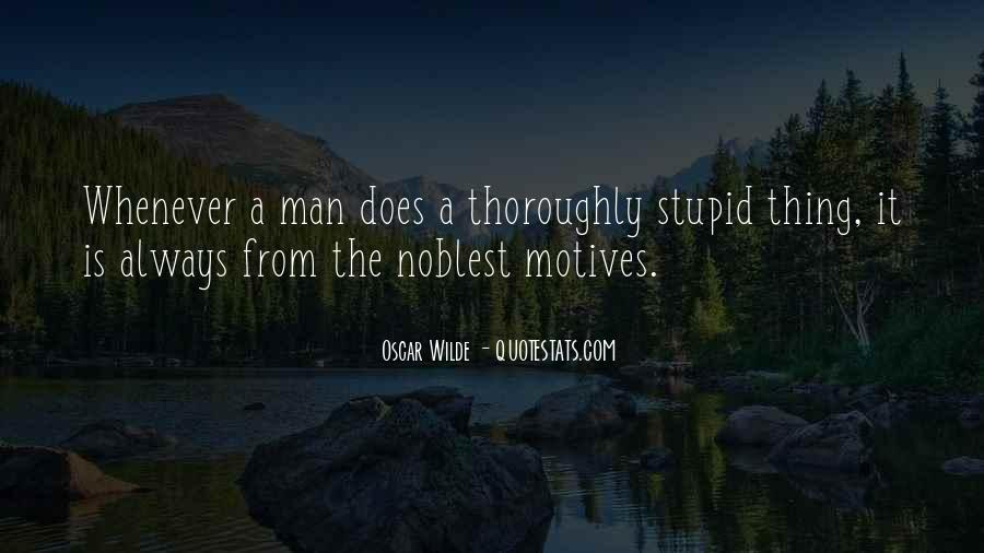 A Man Is Quotes #9085