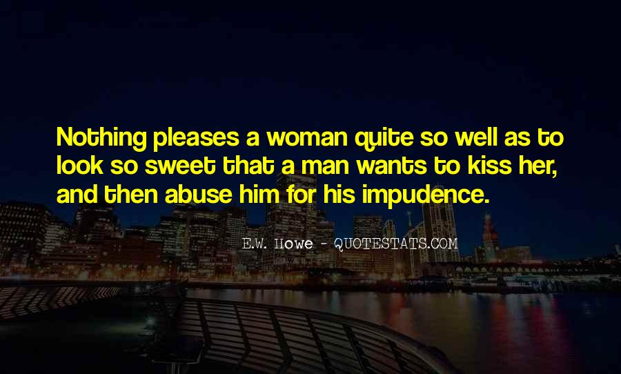 A Man Wants A Woman Quotes #1006655