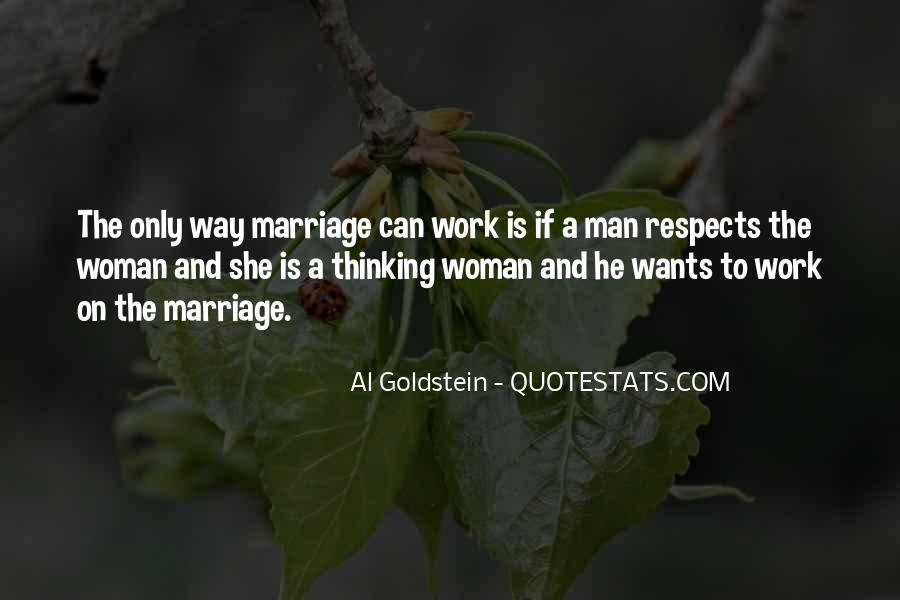 A Man Wants A Woman Quotes #1181372