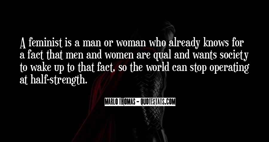 A Man Wants A Woman Quotes #119280