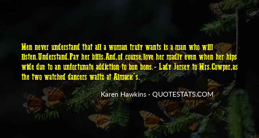 A Man Wants A Woman Quotes #1673669