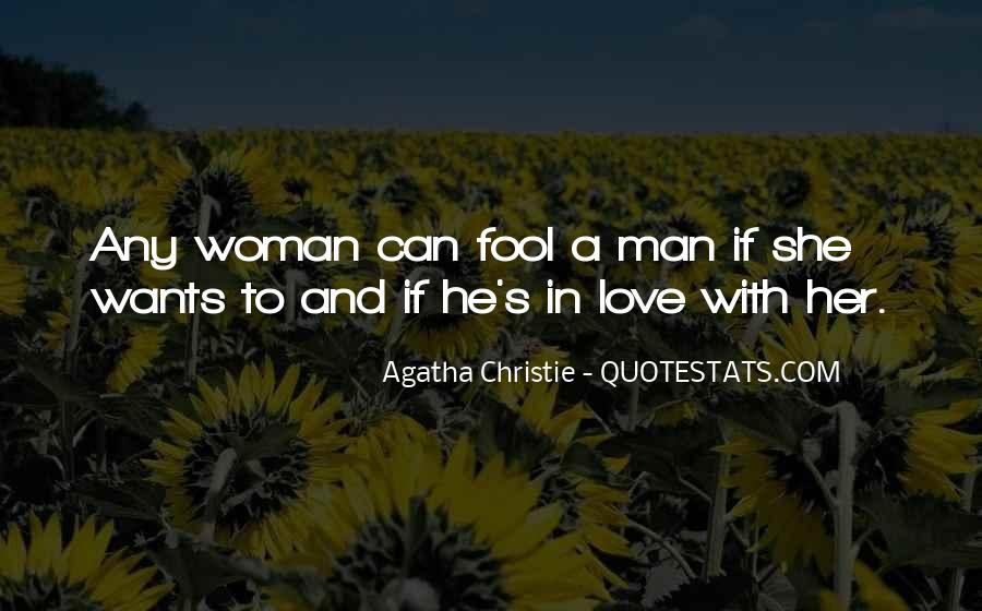 A Man Wants A Woman Quotes #1789544