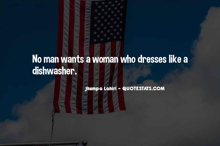 A Man Wants A Woman Quotes #300904