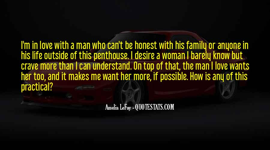 A Man Wants A Woman Quotes #316145