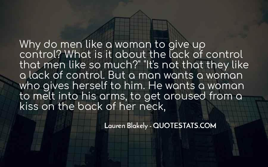 A Man Wants A Woman Quotes #361360