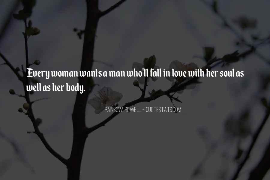 A Man Wants A Woman Quotes #533760