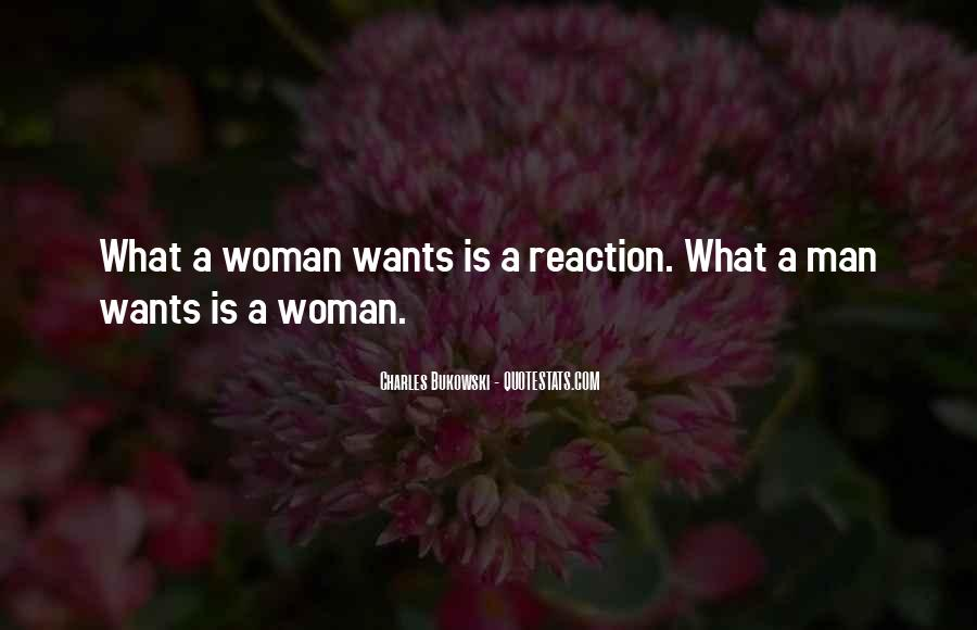 A Man Wants A Woman Quotes #670870